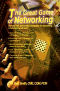 The Great Game of Networking by Burt Smith